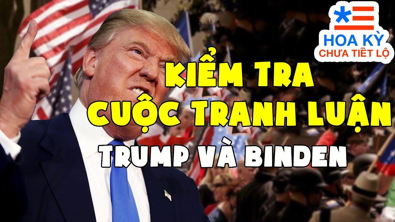 Kiểm Tra Sự Thật Tranh Luận Giữa Trump vs Biden | Hoa Kỳ Chưa Tiết Lộ