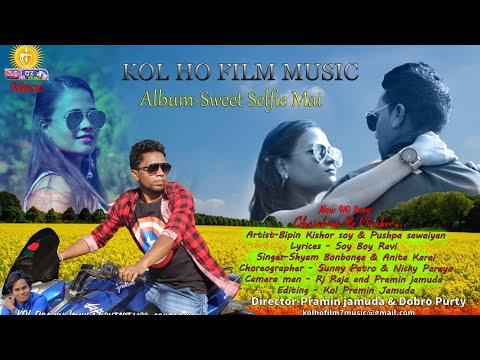 CHAIBASA RE NOMBER HATING KOWA  || SINGER  SHYAM BOBONGA || Full HD 1080p