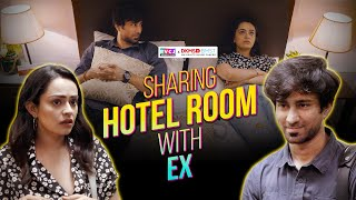 Sharing Hotel Room With Ex | Ft. Apoorva Arora & Ambrish Verma | RVCJ