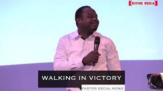 walk ing the victory | Pastor Decal Nono