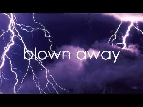 Blown Away Carrie Underwood Lyrics On Screen