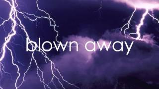 Blown Away Carrie Underwood (Lyrics On Screen) Video