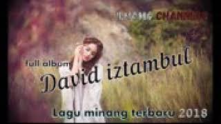 Download lagu FULL ALBUM DAVID ISTAMBUL