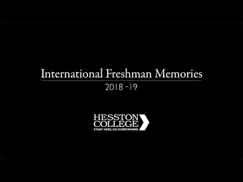 Hesston College First-Year International Student Memories 2018-19
