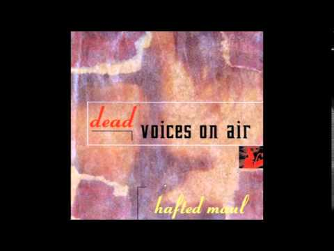 Dead Voices In The Air - Papa Papa Bata Kolm