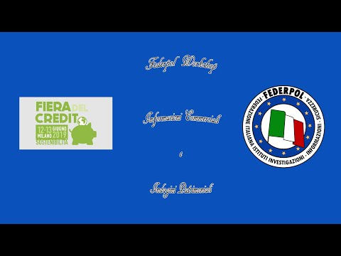 Fiera Del Credito 2019 - Federpol Workshop: Informazioni Commerciali e Indagini Patrimoniali