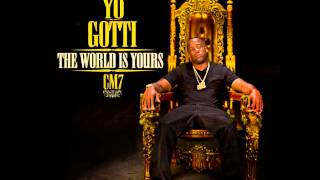 *NEW* HAD TO QUIT FUCKING WIT YOU (YO GOTTI)