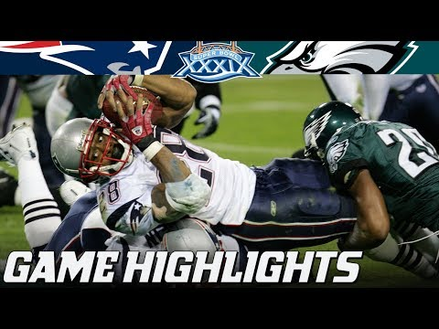 Patriots vs. Eagles : Super Bowl XXXIX Full Highlights | NFL