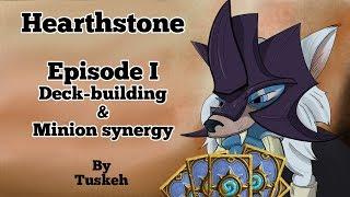 Hearthstone: 01 - Deck Building & Minion Synergy