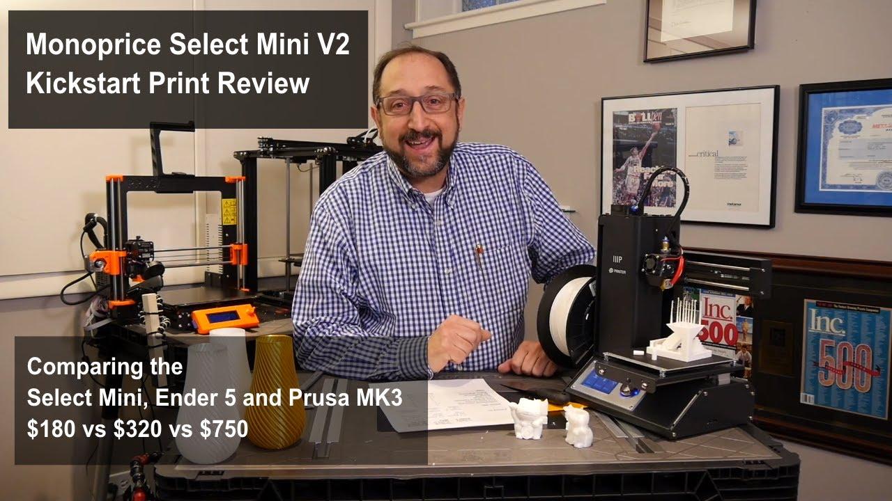 Kickstarter 3d Print Test: Monoprice Mini Select V2, Creality Ender 5,  Original Prusa i3 MK3
