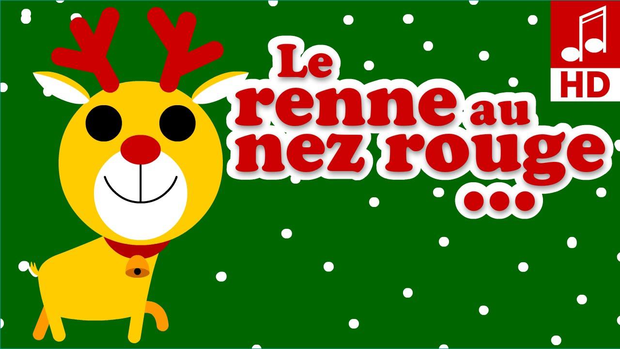 Le Renne Au Nez Rouge Chansons Et Comptines De Noel Pour Bebe Et