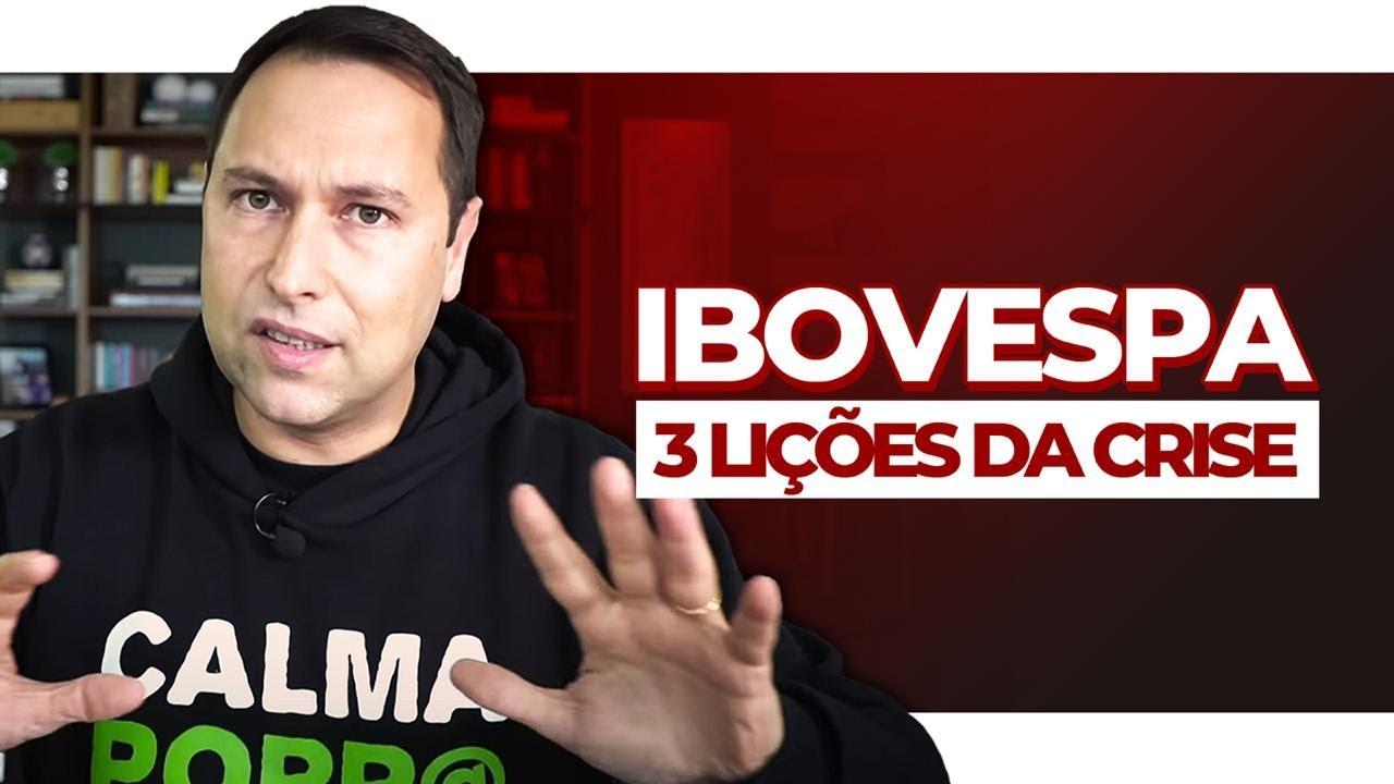 IBOVESPA: 3 LIÇÕES DA CRISE de 2020 para seus INVESTIMENTOS e para GANHAR DINHEIRO