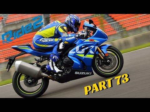 RIDE 2 PS4 PRO gameplay Part 73 | 2017 Top Bikes Pack | Suzuki GSX-R 1000R 2017 | #RIDE2