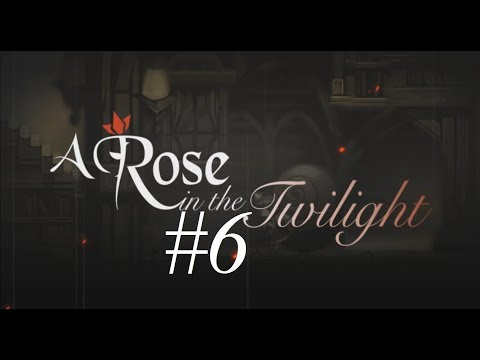 A new star is born ~ A Rose in the Twilight #6