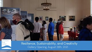 Resilience, Sustainability, and Creativity - Gallery Opening