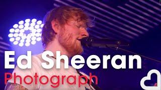 Baixar Ed Sheeran - Photograph | Heart Live