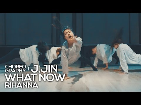 Rihanna  What Now  sound : JayJin Choreography