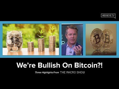 The Macro Show Highlights: We're Bullish On Bitcoin?!