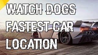 Watch Dogs Fastest Car In The Game Scafati GT Location Fastest Car