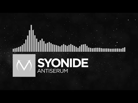 [Electronic] - Syonide - Antiserum