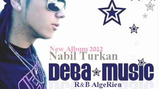 R&B AlgeRien Turkan=One love New Singel 2012 اجمل اغنية RnB