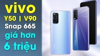 Vui hay Buồn? Vivo Y50/V19 Snapdragon 665/712 giá siêu khủng