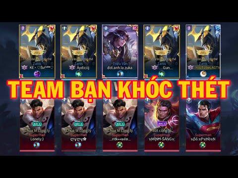 Team Triệu Vân Kỵ Sĩ Tận Thế Troll Bạn Cực Vui - Gặp Ngay Team 5 Superman