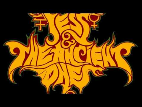 Jess And The Ancient Ones ~ Prayer For Death And Fire