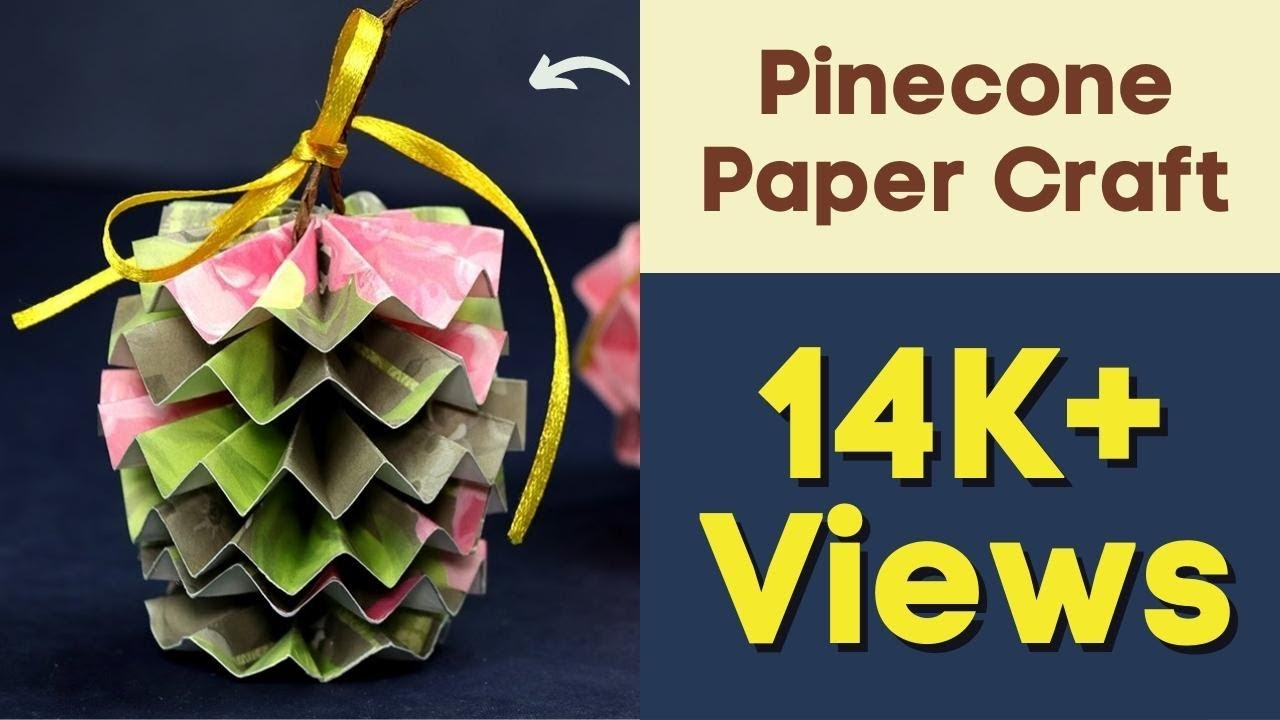 Paper Crafts For Christmas Christmas Pinecone Paper Craft Ornament For Christmas Decorations