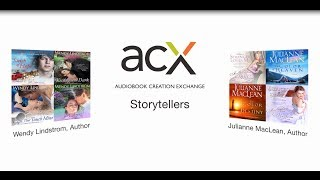 ACX Storytellers: A Conversation with Wendy Lindstrom and Julianne McLean