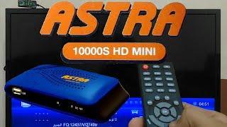 تقييم ريسيفر استرا 10000S اتش دى مينى- Astra 10000S HD MINI