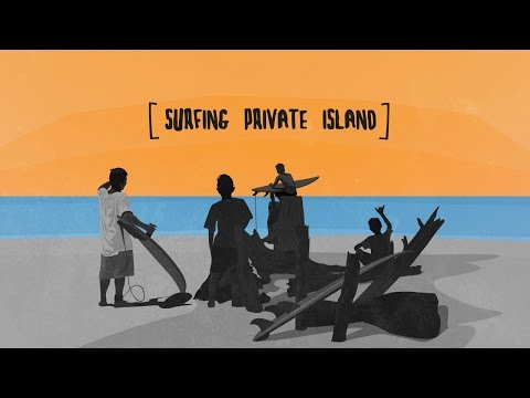 SURFING PRIVATE ISLAND-REELERS