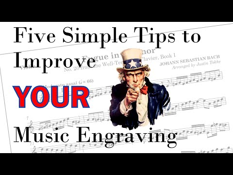 Five Simple Tips to Improve Your Music Engraving!