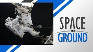 Space to Ground: Prepping for a Spacewalk: 01/19/2018 thumbnail