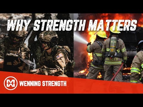 Why Strength Matters In Tactical Jobs (Fire, Police, Military)