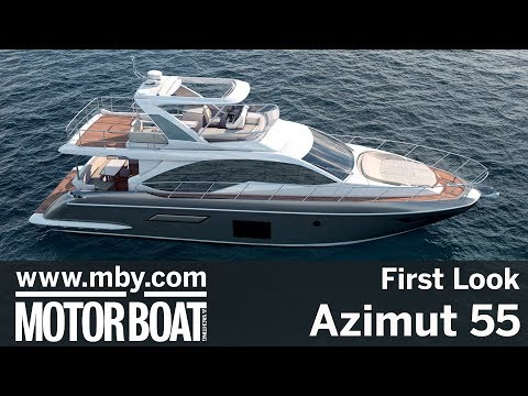 Azimut 55 | First Look | Motor Boat & Yachting
