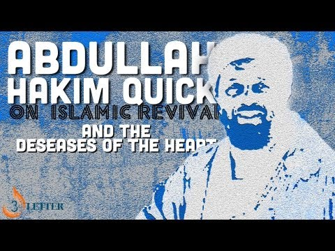 Dr Abdullah Hakim Quick on Islamic Revival and Deseases Of The Heart
