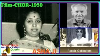 ASHA.Film-CHOR-1950-Jate To Ho Per Yaad Rahe-[ Zabardast Melody Composed By Gobind Ram ]