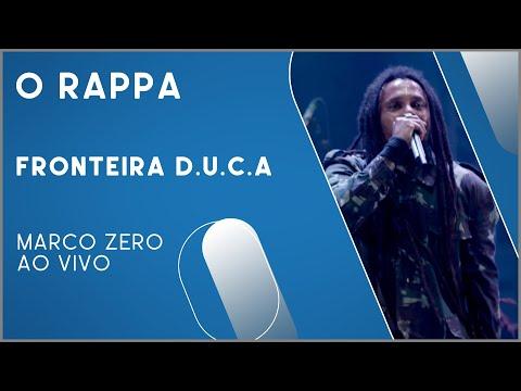 O Rappa - Fronteira D.U.C.A (Marco Zero Ao Vivo)