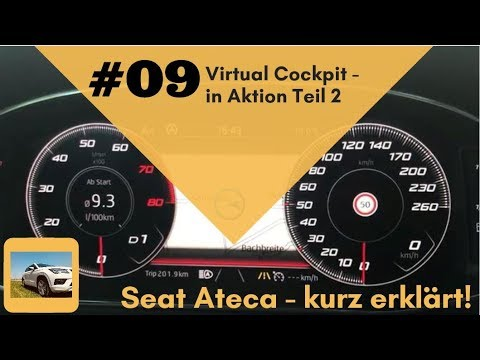 Seat Ateca - kurz erklärt: #09 Virtual Cockpit / Digitales Cockpit Teil 2 - Details / in Aktion