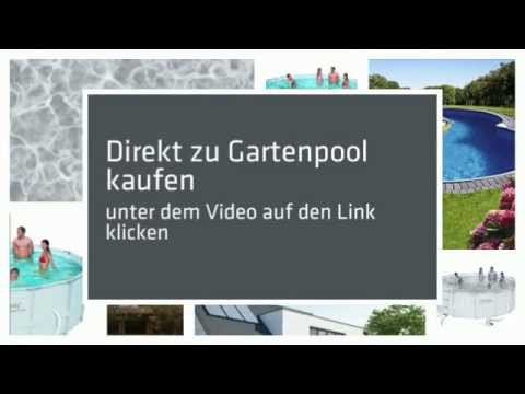 gartenpool kaufen test erfahrungen und v m youtube. Black Bedroom Furniture Sets. Home Design Ideas