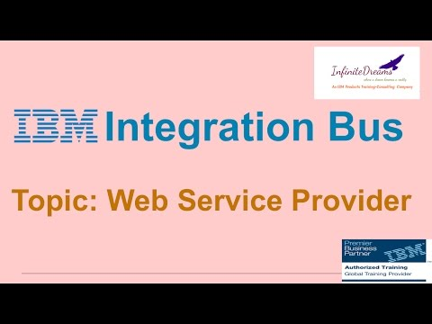 IBM Integration Bus Tutorials- WebService Provider-BestOnlineTraining@www.infinitedreams.org