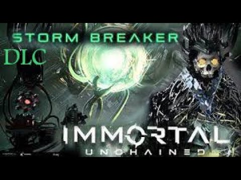 IMMORTAL: UNCHAINED. BOSS DLC, ASAG. STORM BREAKER. |
