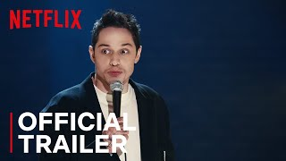 Pete Davidson: Alive From New York | Official Trailer | Netflix Standup Comedy Special