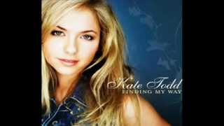 Kate Todd - Things I Never Should Have Said HD