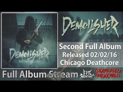 Demolisher-Violent Society [2016] (Full Album Stream)