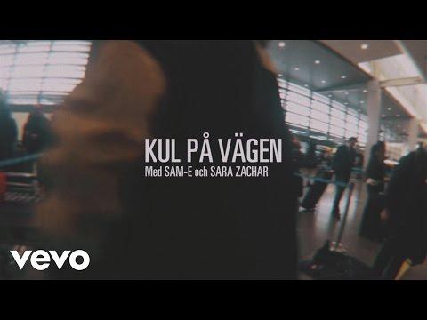 Petter  Kul på vägen ft SamE, Sara Zacharias