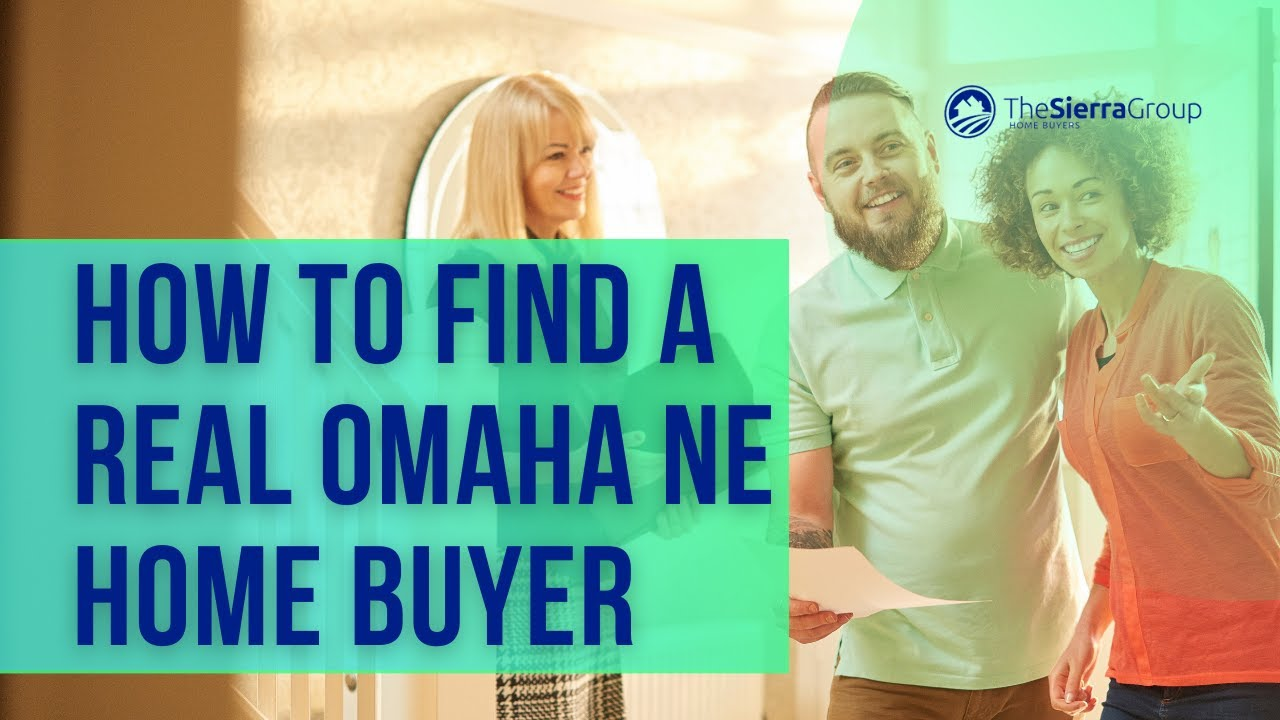How To Find A Real Omaha NE Home Buyer