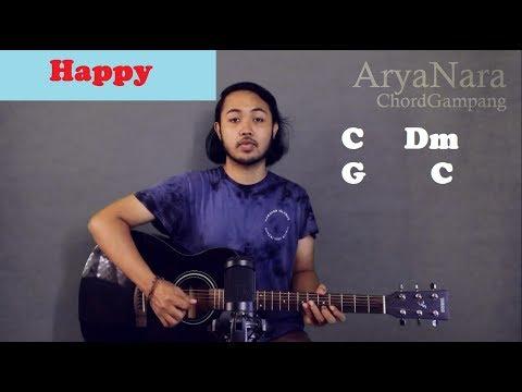 Chord Gampang (HAPPY - Skinnyfab) By Arya Nara (Tutorial Gitar) Untuk Pemula