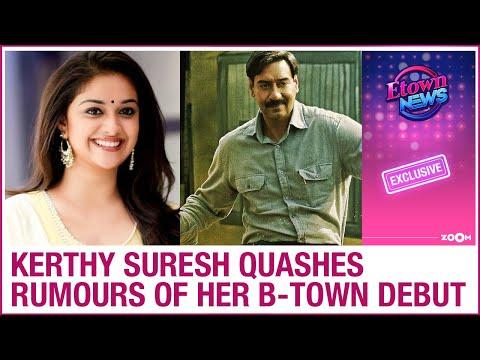 Keerthy Suresh DENIES making her Bollywood debut with Maidaan starring Ajay Devgn
